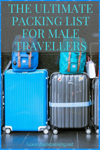 Ultimate packing list for male travellers