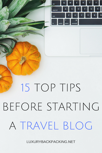 tips before starting a travel blog